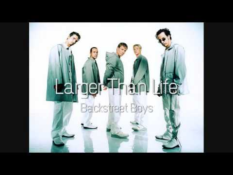 Youtube: Backstreet Boys - Larger Than Life (HQ)