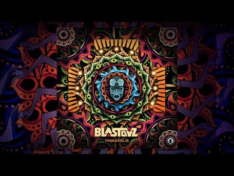Youtube: Blastoyz - Mandala