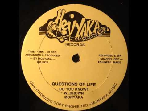 Youtube: Monyaka - Questions of Life