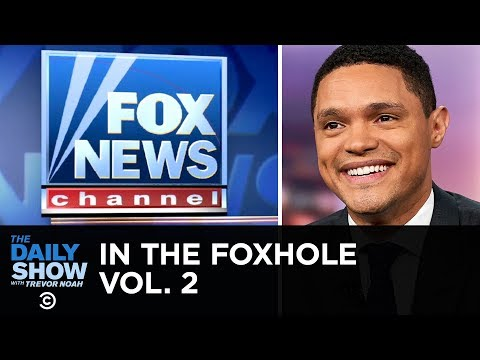 Youtube: In the Foxhole Vol. 2 | The Daily Show