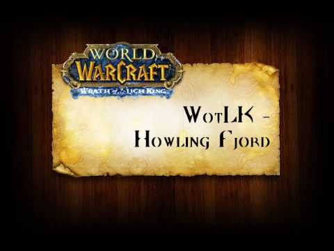 Youtube: WotLK Music - The Howling Fjord