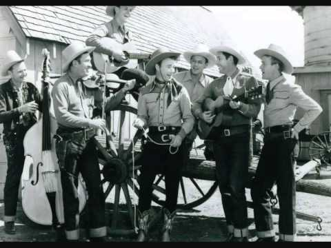 Youtube: Roy Rogers & Sons Of The Pioneers - Tumbling Tumbleweeds