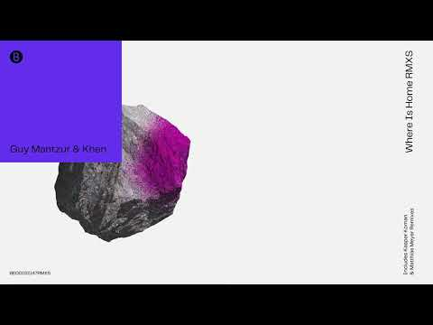 Youtube: Guy Mantzur & Khen - Where is Home (Matthias Meyer Remix) [Official Audio]