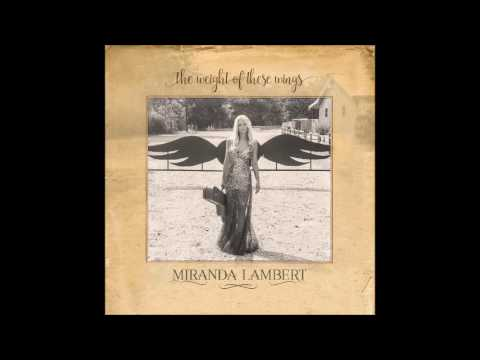 Youtube: Miranda Lambert ~ I've Got Wheels (Audio)