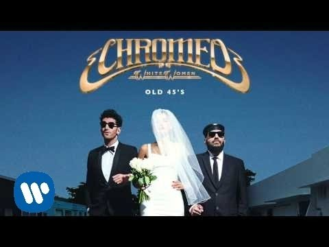 Youtube: Chromeo - Old 45's