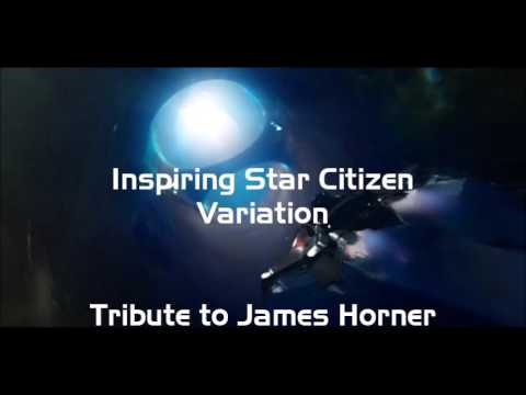 Youtube: Star Citizen Soundtrack - Inspiring Star Citizen - Tribute to James Horner (Pedro Macedo Camacho)