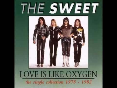 "Youtube: The Sweet  "" Love is Like Oxygen "" ( Full Version )"