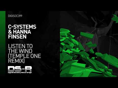 Youtube: C-Systems & Hanna Finsen - Listen To The Wind (Temple One Remix)