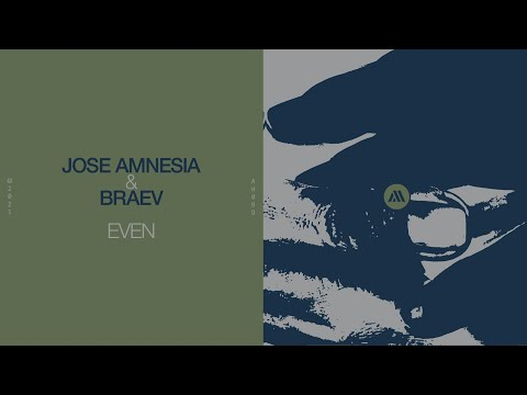 Youtube: Jose Amnesia & Braev - Even Closer