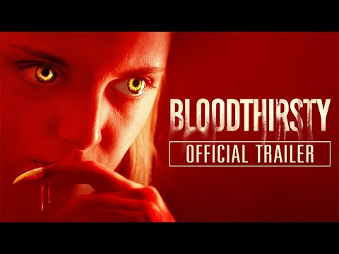 Youtube: BLOODTHIRSTY (2021) Official Trailer