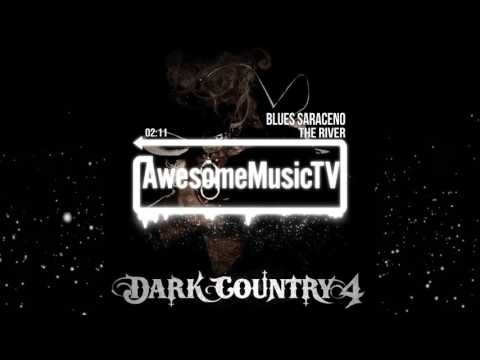 Youtube: Blues Saraceno - The River (Dark Country 4)
