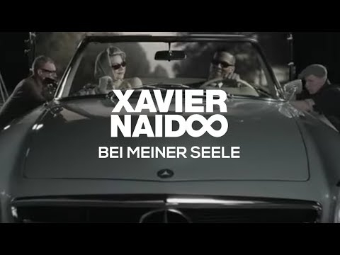 Youtube: Xavier Naidoo - Bei meiner Seele [Official Video]