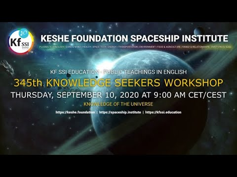 Youtube: 345th Knowledge Seekers Workshop September 10th, 2020