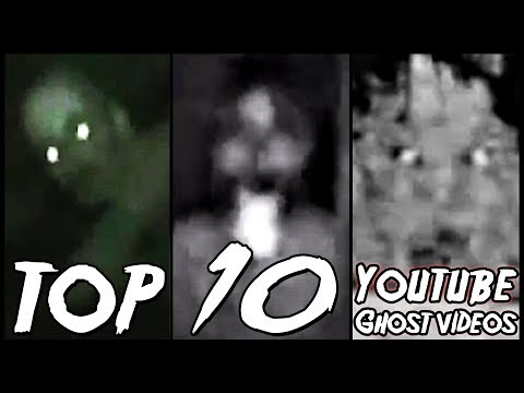 Youtube: Top 10 YouTube Ghost Videos (2007 - 2012)