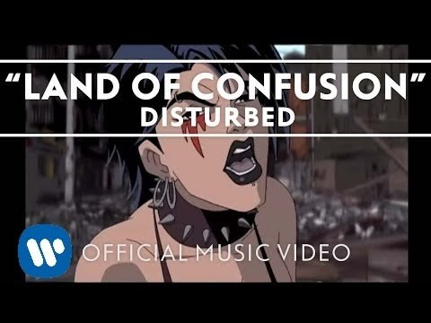 Youtube: Disturbed - Land Of Confusion [Official Music Video]