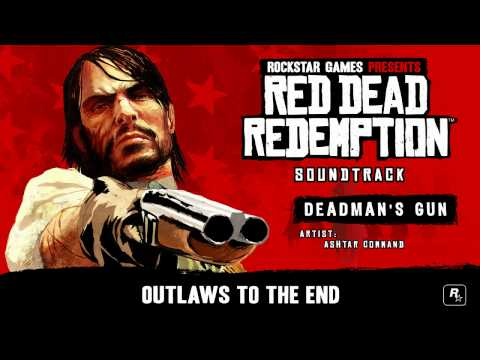 Youtube: Deadman's Gun - Red Dead Redemption Soundtrack