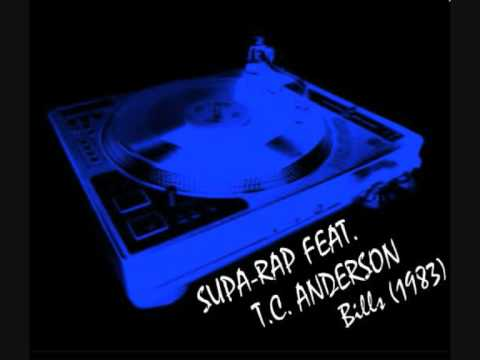 Youtube: SUPA-RAP featuring T.C. ANDERSON - Bills (extended)
