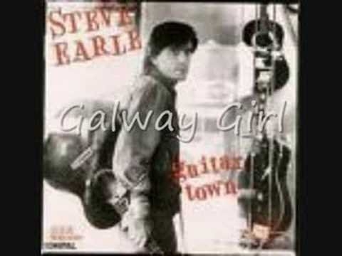 Youtube: Steve Earle - Galway Girl