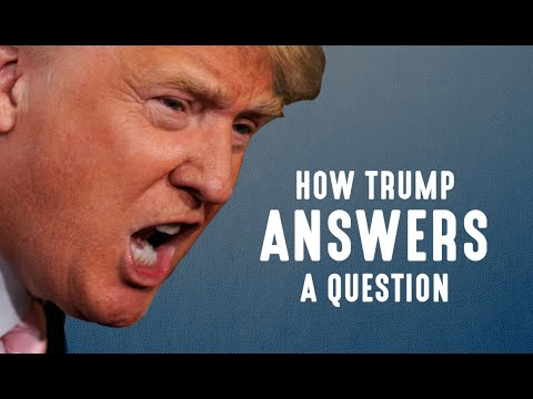 Youtube: How Donald Trump Answers A Question