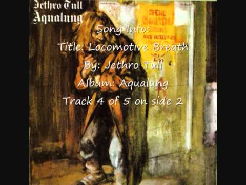 Youtube: Jethro Tull - Locomotive Breath