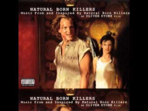 Youtube: Natural Born Killers Soundtrack (Waiting for the Miracle)