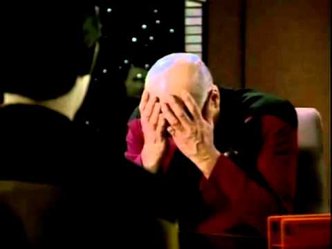 Youtube: Picard Double Facepalm - 10 hours