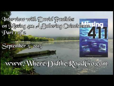 Youtube: David Paulides on Missing 411: A Sobering Coincidence (Pt 1 of 2) - Sept 5, 2015