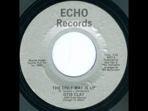 Youtube: Otis Clay - The Only Way Is Up