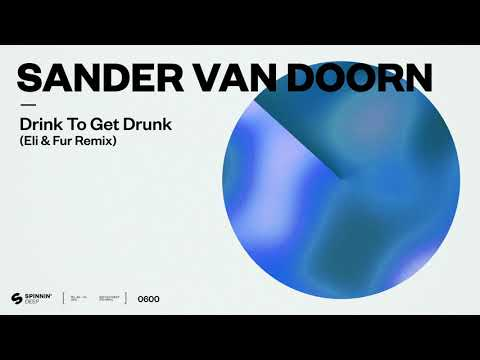 Youtube: Sander van Doorn - Drink To Get Drunk (Eli & Fur Remix) [Official Audio]