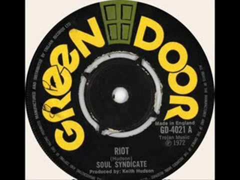 "Youtube: Soul Syndicate (featuring Johnny ""Dizzy"" Moore ) - Riot"
