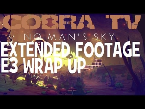 Youtube: No Man's Sky ★ EXTENDED FOOTAGE ★ E3 2015 WRAP UP!